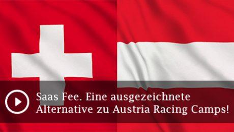 Saas Fee. Eine ausgezeichnete Alternative zu Austria Racing Camps!